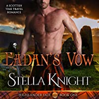 Eadan's Vow: A Scottish Time Travel Romance (Highlander Fate)