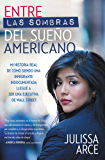 My (Underground) American Dream: My True Story as an Undocumented Immigrant Who Became a Wall Street Executive (English Edition)