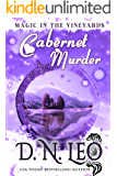 Cabernet Murder: Romantic Paranormal Mystery (Magic in the Vineyards Book 1)
