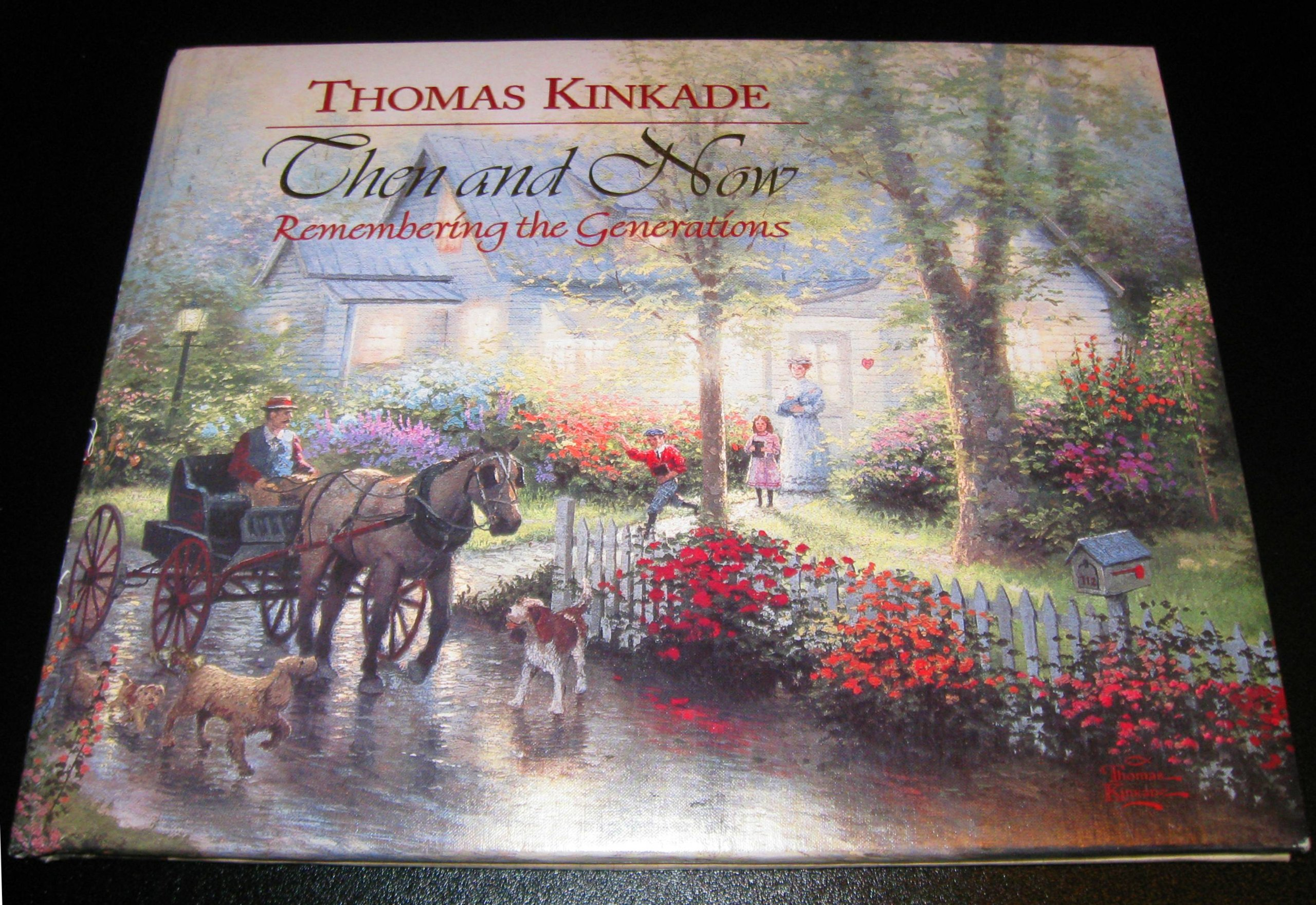 thomas kinkade then and now remembering the generations
