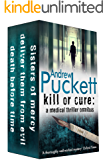 Kill or Cure: A Medical Thriller Omnibus