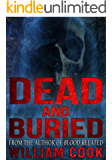 Dead and Buried: A Ghost Story (Supernatural Horror) (English Edition)