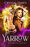 Yarrow (Witch Way Book 2)