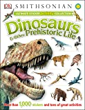Ultimate Sticker Activity Collection: Dinosaurs and Other Prehistoric Life (Ultimate Sticker Collections)