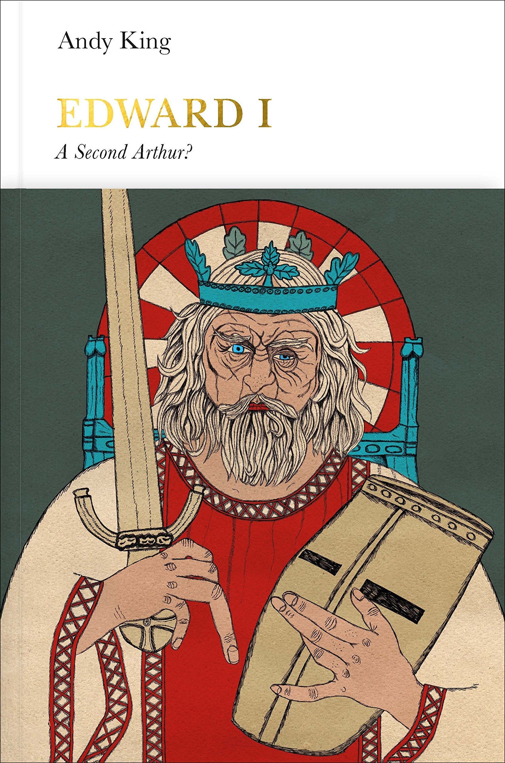 Download Edward I: A Second Arthur? (Penguin Monarchs) PDF