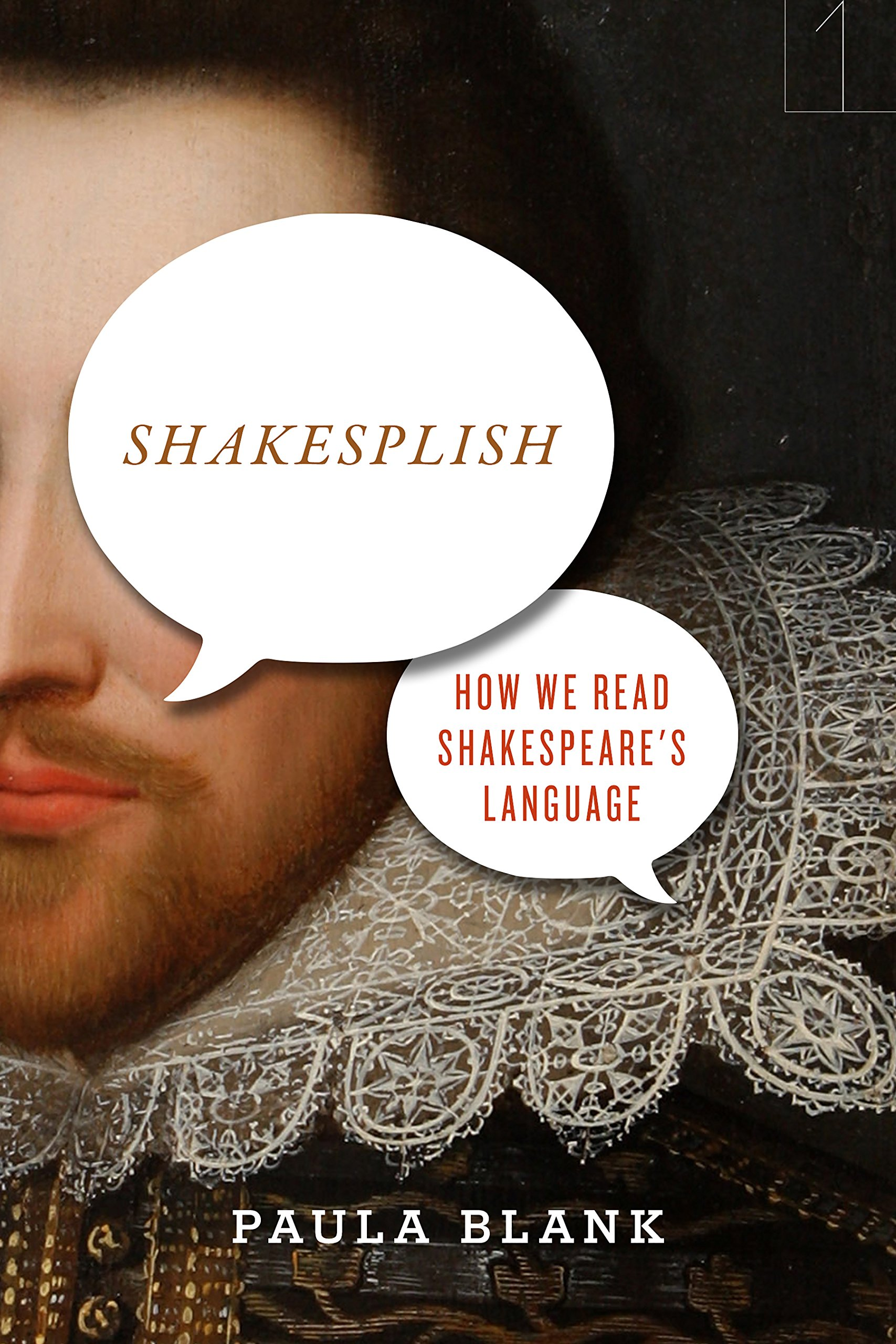 Shakesplish: How We Read Shakespeare's Language (Square One: First-Order Questions in the Humanities) by Stanford University Press