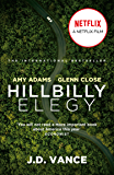 Hillbilly Elegy: The International Bestselling Memoir Coming Soon as a Netflix Major Motion Picture starring Amy Adams…