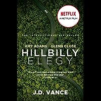 Hillbilly Elegy: The International Bestselling Memoir Coming Soon as a Netflix Major Motion Picture starring Amy Adams…