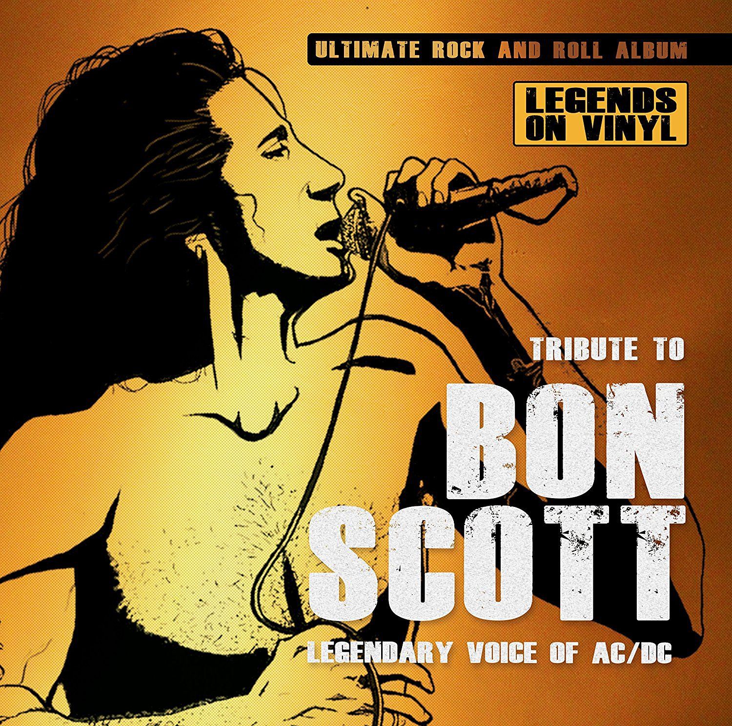 Tribute To Bon Scott: Legendary Voice Ac/ dc / Various Artists (LP Vinyl)