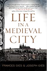 Life in a Medieval City (Medieval Life) Kindle Edition