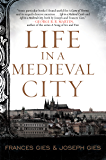Life in a Medieval City (Medieval Life Book 1)