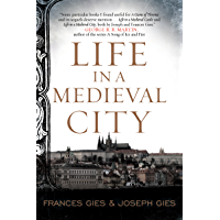 Life in a Medieval City (Medieval Life Book 1) (English Edition)