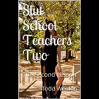 Slut School Teachers Two: The Second Lesson (English Edition)