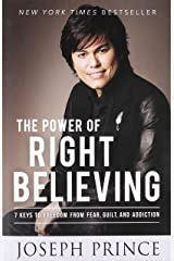 The Power of Right Believing Paperback
