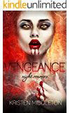 Night Roamers (Book 3) Vengeance -  A Dark Paranormal Romance