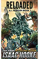 Reloaded (AI Reborn Trilogy Book 2) Kindle Edition