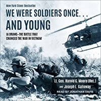 We Were Soldiers Once... and Young: Ia Drang - The Battle That Changed the War in...