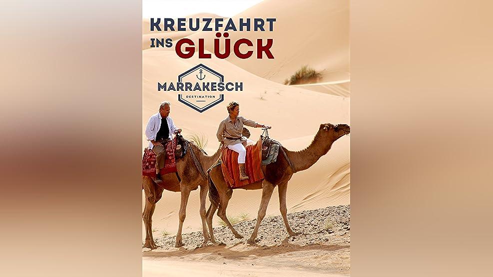 Kreuzfahrt ins Glück - Hochzeitsreise nach Marrakesch
