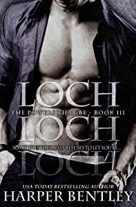 Loch (The Powers That Be Book 3)