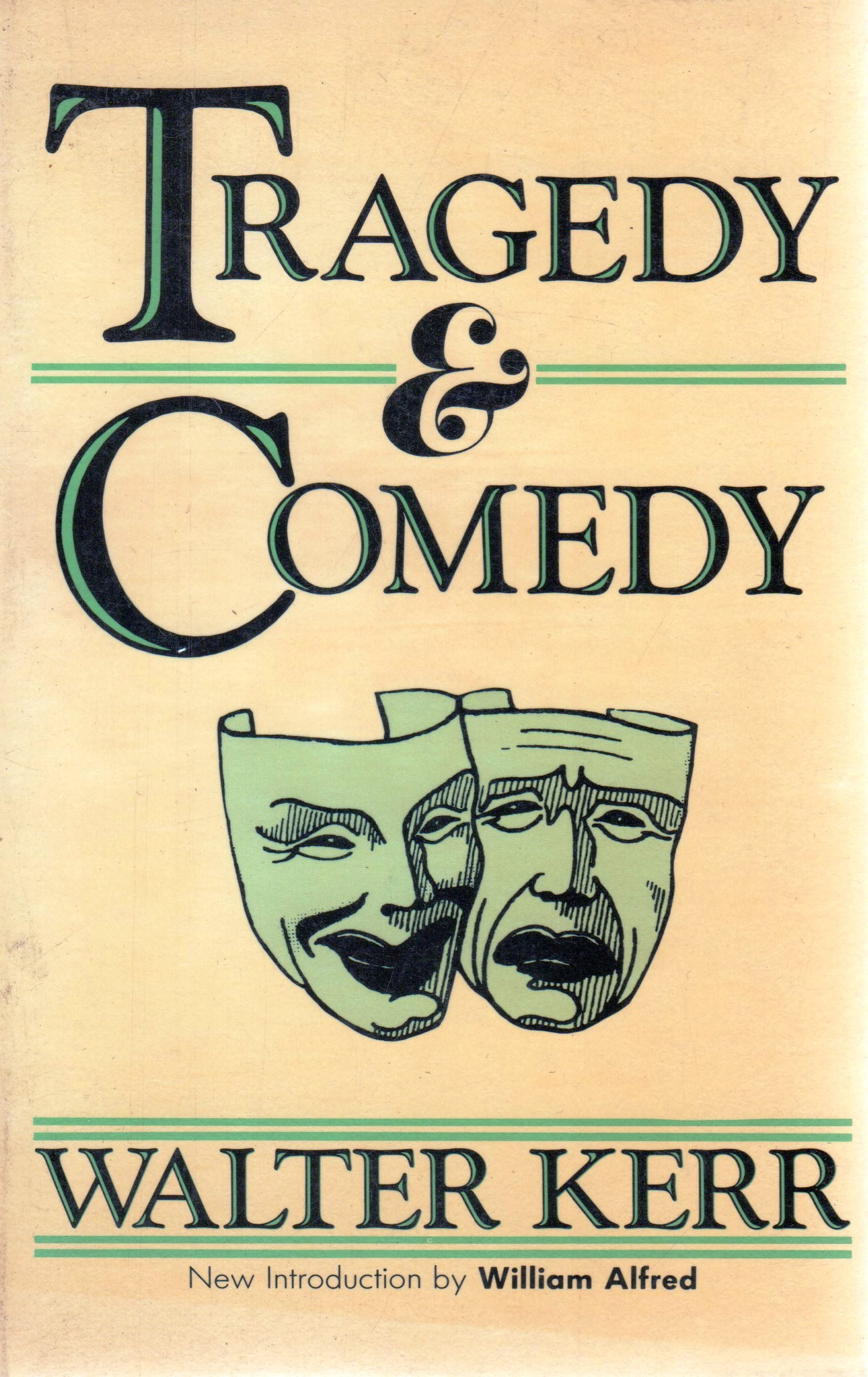 Image result for tragedy and comedy walter kerr