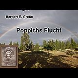 Poppichs Flucht