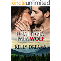 Una novia para Wolf (Cheyenne Ridge nº 1)