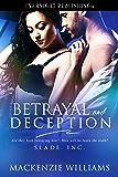 Betrayal and Deception (Slade, Inc. Book 3)