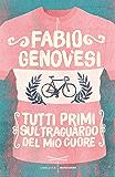Tutti primi sul traguardo del mio cuore: Tre settimane di passione lungo le strade del Giro