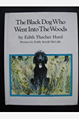 The Black Dog Who Went into the Woods Hardcover