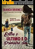 Entre o Último e o Primeiro Dia: Um Conto da Série Batidas Perdidas (Portuguese Edition)