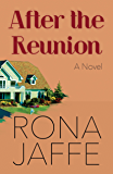 After the Reunion: A Novel