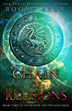 Chain of Illusions (Bringer and the Bane Book 3)
