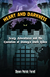 Heart and Darkness: Scary Adventures and the Evolution of Disney's Dark Rides