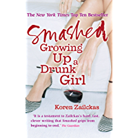Smashed: Growing Up A Drunk Girl