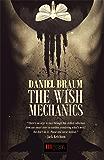 The Wish Mechanics