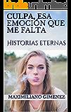 Culpa, esa emoción que me falta: Historias eternas (Una sesión con el psiquiatra (VR) nº 4)