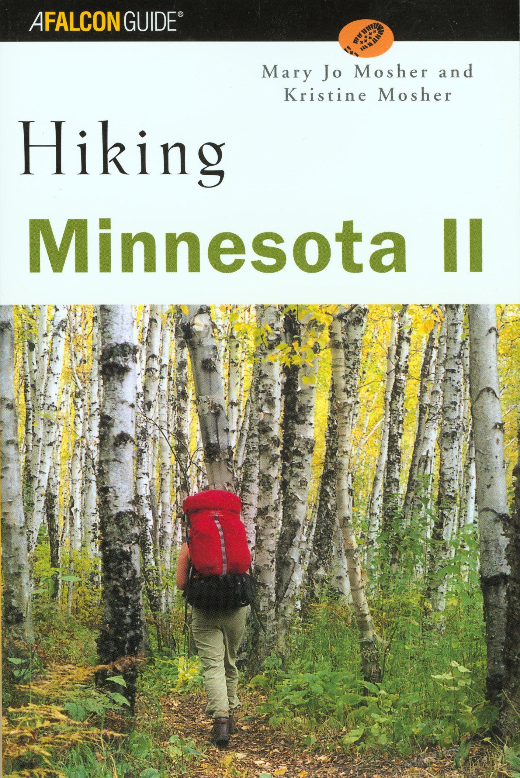 Hiking Minnesota II (State Hiking Guides Series) PDF