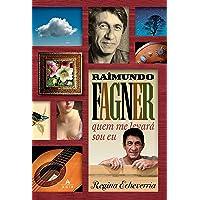 Raimundo Fagner - quem me levará sou eu