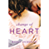 Change of Heart (Fostering Love Book 2) (English Edition)