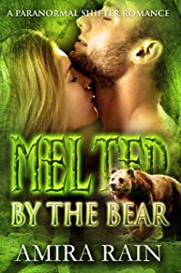 Melted By The Bear: A Paranormal Shifter Romance