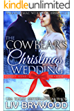 The Cowbear's Christmas Wedding (Curvy Bear Ranch Book 3)