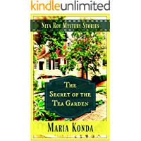 The Secret of the Tea Garden (Nita Roy Mystery Stories Book 1)