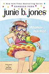 Junie B. Jones #26: Aloha-ha-ha! Kindle Edition