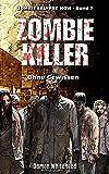 Zombie-Killer 2: Ohne Gewissen (ZOMBIEKALYPSE NOW)