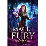 Half-Blood Academy 3: Magic Fury: an academy reverse harem fantasy romance