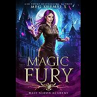 Half-Blood Academy 3: Magic Fury: an academy reverse harem fantasy romance (English Edition)