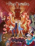 Le pays des contes - tome 3 L'éveil du dragon