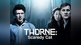 Thorne: Scaredy Cat