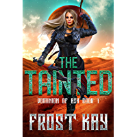 The Tainted (Dominion of Ash Book 1) (English Edition)