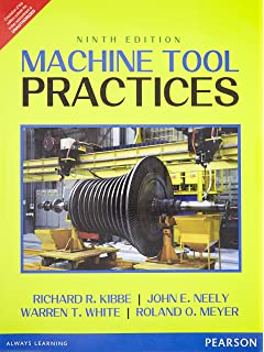 Machine tool practices 9th edition richard r kibbe roland o machine tools practice fandeluxe Image collections